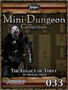 Mini-Dungeon #033: The Legacy of Theft