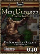 Mini-Dungeon #040: The Kabandha's Request