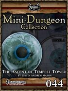 Mini-Dungeon #044: The Ascent of Tempest Tower