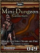 Mini-Dungeon #049: Doubt Not That Stars Are Fire