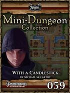 Mini-Dungeon #059: With a Candlestick