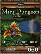 Mini-Dungeon #060: The Unquenched Thirst