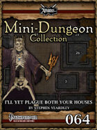 Mini-Dungeon #064: I'll Plague Both Your Houses