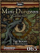 Mini-Dungeon #065: The Blight