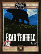 (5E) A06: Bear Trouble (Fantasy Grounds)