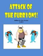 Attack of the Furryons!