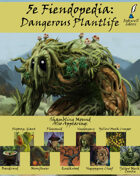 5e Fiendopedia: Dangerous Plantlife