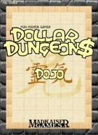 DOLLAR DUNGEON$-DOJO