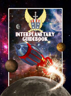 AEGIS Interplanetary Guidebook - for Airship Daedalus RPG