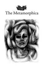 The Metamorphica (Classic Edition)