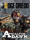 Judge Dredd: Apocalypse Dawn