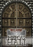 Kev's Lounge Dungeon: Hero's Hall