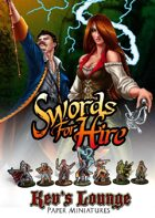 Kev's Lounge Paper Minis: Swords for Hire