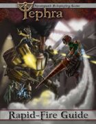 Tephra: the Rapid-Fire Guide