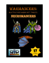 WARMANCERS: Battle Wizards: Set Three:  NECROMANCERS