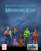 DEADLY MISSIONS: Paranormal Investigators 2: Meddling Kids