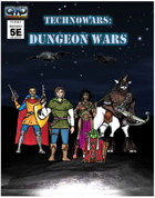 Deadly Missions 5th Edition: DUNGEON WARS
