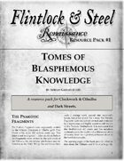 Tomes of Blasphemous Knowledge