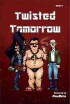 Twisted Tomorrow