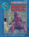 Spacemaster Tech Law - Robotics Manual