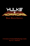 Hulks and Horrors - Basic Black Edition