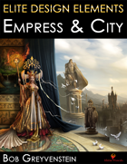 Elite Design Elements: Empress & City