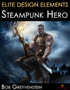 Elite Design Elements: Steampunk Hero