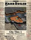 Hard Boiled -City Tiles 1