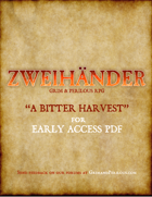 A Bitter Harvest Adventure - ZWEIHÄNDER Grim and Perilous RPG