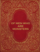 Of Men Who Are Monsters - Adventure for #ZweihanderRPG