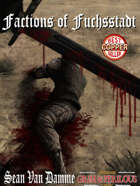 Factions of Fuchsstadt: The Concordance of Freedom Part III - Adventure for Zweihander RPG