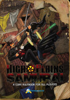 High Plains Samurai Roleplaying Game