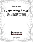 Supporting Roles: Teamwork Traits