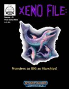 Xeno File Issue 5: Monsters as BIG as Starships!