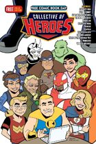 Collective Of Heroes Free Comicbook Day Special Edition