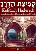 Kefitzah Haderech - Incunabulum of the Uncanny Gates and Portals