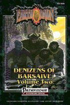 Denizens of Barsaive Volume Two (Pathfinder RPG Edition)