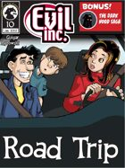 Evil Inc Monthly: Road trip (Jan 2013)