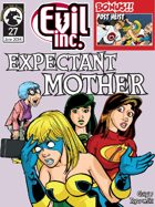 Evil Inc Monthly: Expectant Mother (June 2014)