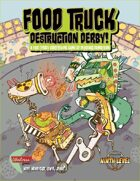 Food Truck Destruction Derby!