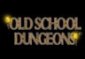 Old School Dungeons
