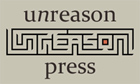 Unreason Press