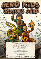 Hero Kids Creator's Guild - Fantasy Adventure - Worries in the Weasel Warren