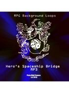 Pro RPG Audio: Hero's Spaceship Bridge