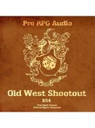 Pro RPG Audio: Old West Shootout