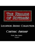 Rothaen Audio Collection: Carthic Airship