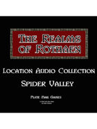 Rothaen Audio Collection: Spider Valley