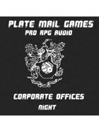 Pro RPG Audio: Corporate Offices Night