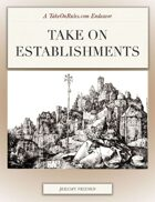 Take on Establishments