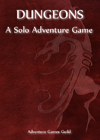 Dungeons: A Solo Adventure Game